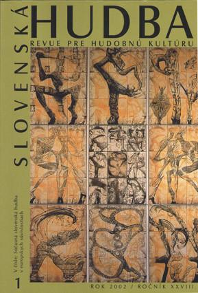 1/2002: Súčasná slovenská hudba v európskych súvislostiach